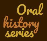 Oral History Series